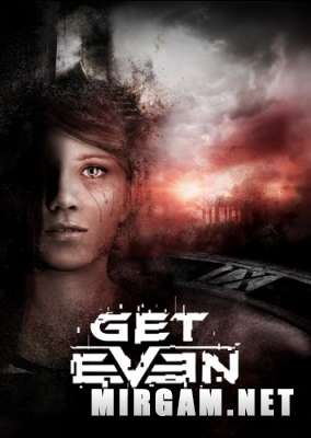 Get Even (2017) / Гет Евен