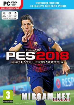 PES 2018 / Pro Evolution Soccer 2018 FC Barcelona Edition (2017) / ПЕС 2018