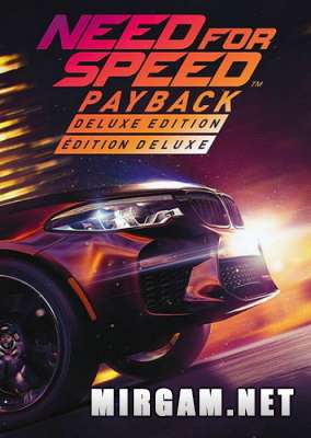 Need For Speed Payback (2017) / Нид фор Спид Пейбек