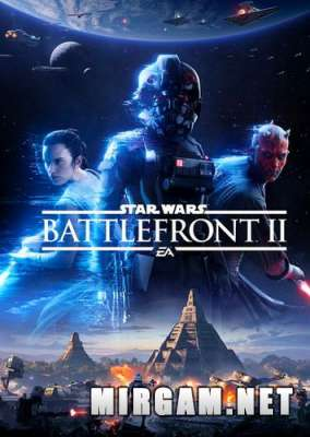 Star Wars Battlefront II (2017) / Стар Варс Батлфронт 2