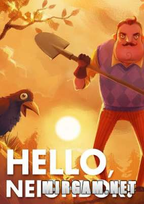 Hello Neighbor (2017) / Привет Сосед / Хелло Нейбор