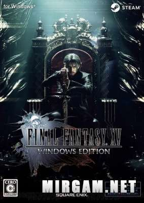 Final Fantasy XV Windows Edition (2018) / Финал Фэнтези 15 Виндовс Эдишн