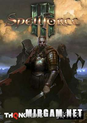 SpellForce 3 (2017) / СпеллФорс 3