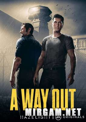 A Way Out (2018) / А Вей Аут
