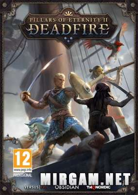 Pillars of Eternity II Deadfire (2018) / Пилларс оф Этернити 2 Дедфире