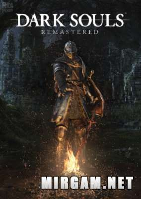 Dark Souls Remastered (2018) / Дарк Соулс Ремастеред