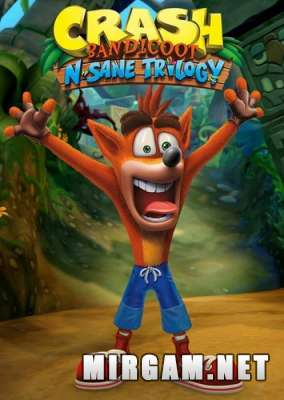 Crash Bandicoot N Sane Trilogy (2018) / Крэш Бандикут Н Сане Трилогия