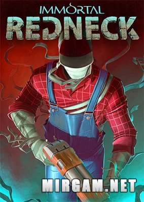 Immortal Redneck (2017) / Иммортал Реднек