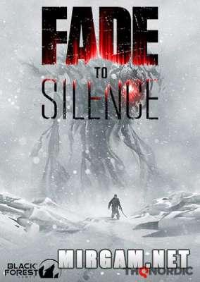 Fade to Silence (2019) / Фейд ту Сайленс
