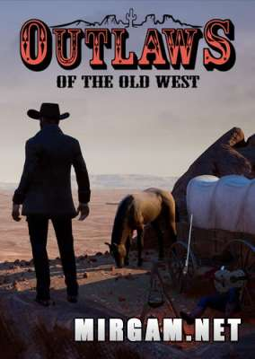 Outlaws of the Old West (2019) / Аутловс оф зе Олд Вест