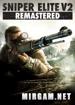 Sniper Elite V2 Remastered (2019) / Снайпер Элит V2 Ремастер