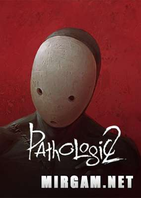 Pathologic 2 (2019) / Мор / Патологик 2