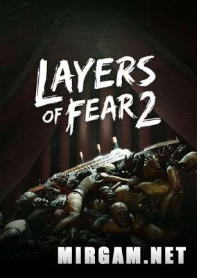 Layers of Fear 2 (2019) / Лаерс оф Феар 2