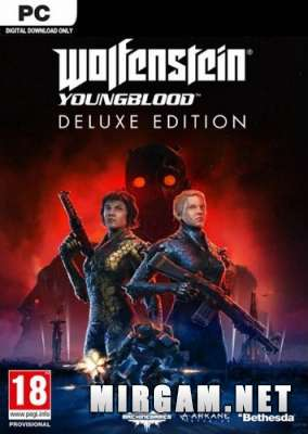 Wolfenstein Youngblood Deluxe Edition (2019) / Вольфенштейн Йонгблод Делюкс Эдишн