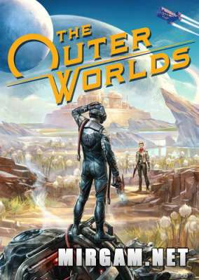 The Outer Worlds (2019) / Зе Аутер Ворлдс