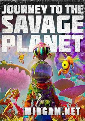 Journey to the Savage Planet (2020) / Йоурней ту зе Саваж Пленет