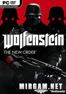 Wolfenstein The New Order (2014) / Вольфенштейн Зе Нью Ордер