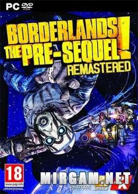 Borderlands The Pre Sequel Remastered (2019) / Бордерлендс Зе Пре Сиквел Ремастер