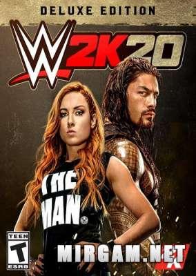 WWE 2K20 Deluxe Edition (2019) / ВВЕ 2К20 Делюкс Эдишн