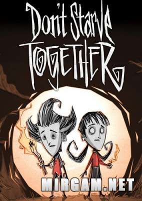 Dont Starve Together (2016) / Донт Старве Тогетхер