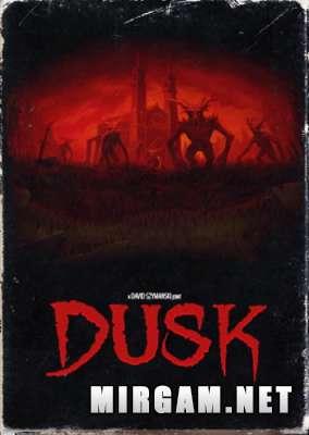 Dusk Intruder Edition (2018) / Даск Интрудер Эдишн