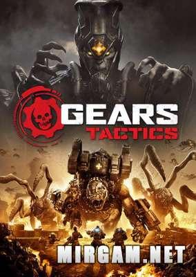 Gears Tactics (2020) / Гирс Тактикс