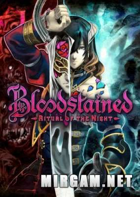 Bloodstained Ritual of the Night (2019) / Бладстейн Ритуал оф зе Нигхт