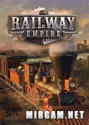 Railway Empire (2018) / Рейлвей Эмпайр