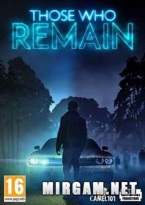 Those Who Remain (2020) / Тосе Во Ремейн