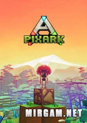 PixARK (2019) / ПиксАРК