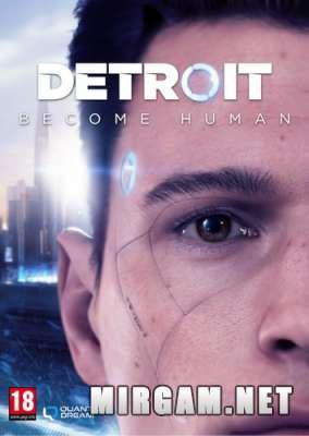 Detroit Become Human (2019) / Детройт Беком Хуман