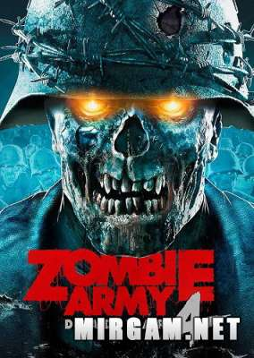 Zombie Army 4 Dead War (2020) / Зомби Армия 4 Деад Вар