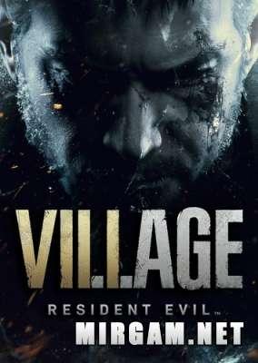 Resident Evil Village (2021) / Резидент Эвил Вилладж