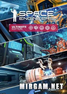 Space Engineers Ultimate Edition (2019) / Спейс Инженерс Ультимейт Эдишн