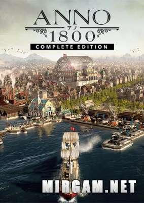 Anno 1800 Complete Edition (2019) / Анно 1800 Комплит Эдишн