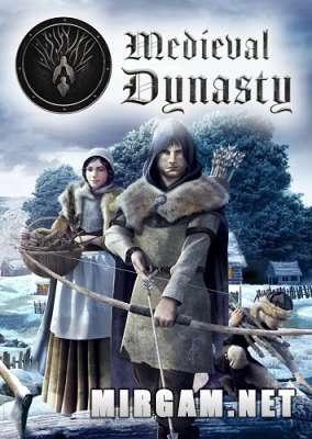 Medieval Dynasty (2020) / Медивал Династи
