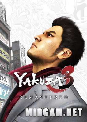 Yakuza 3 Remastered (2009-2021) / Якудза 3 Ремастер