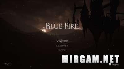 Blue Fire (2021) / Блю Фаер