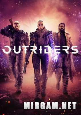 OUTRIDERS (2021) / АУТРАЙДЕР