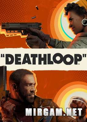 DEATHLOOP Deluxe Edition (2021) / ПЕТЛЯ СМЕРТИ Делюкс Эдишн