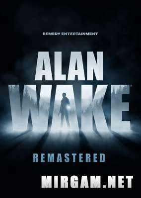 Alan Wake Remastered (2021) / Алан Уэйк Ремастер